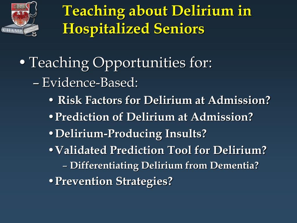 Teaching about Delirium in Hospitalized Seniors