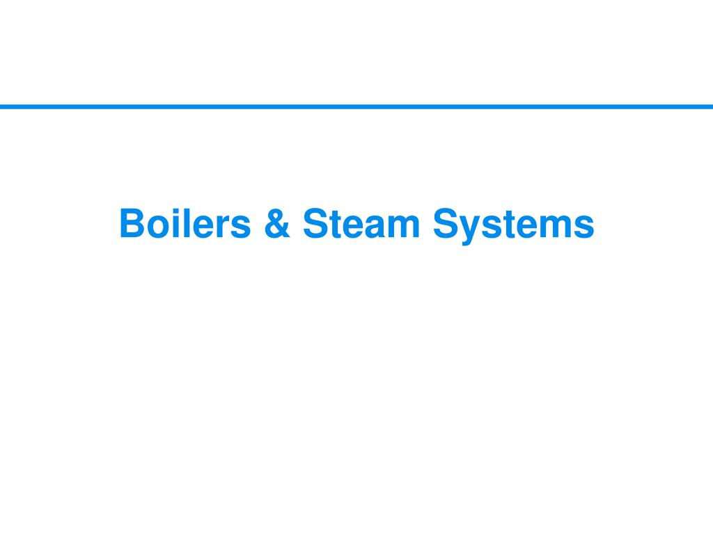 Boilers & Steam Systems