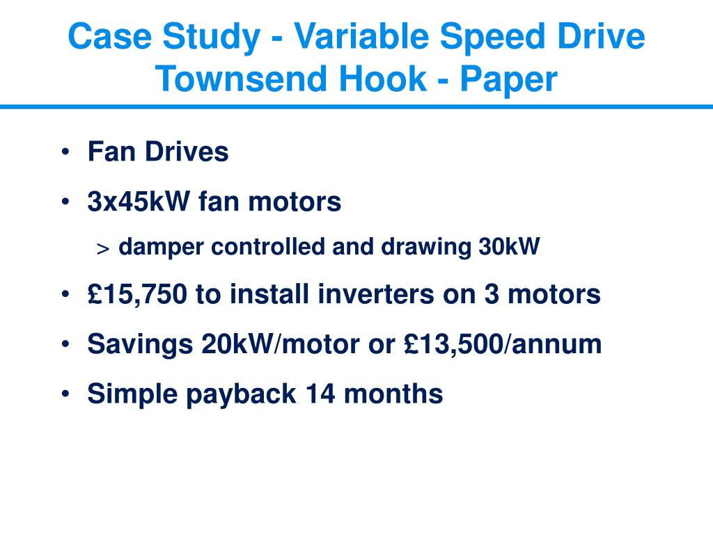 Case Study - Variable Speed Drive