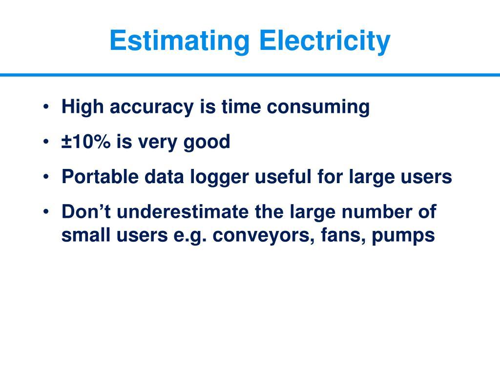 Estimating Electricity