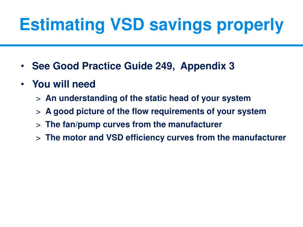 Estimating VSD savings properly