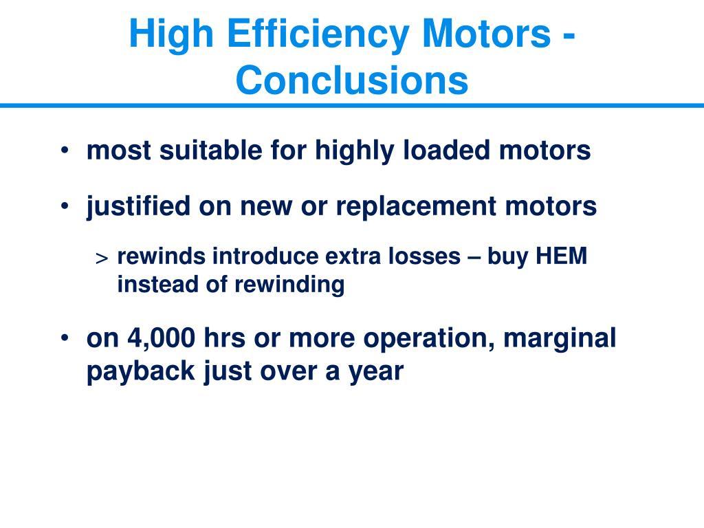 High Efficiency Motors - Conclusions
