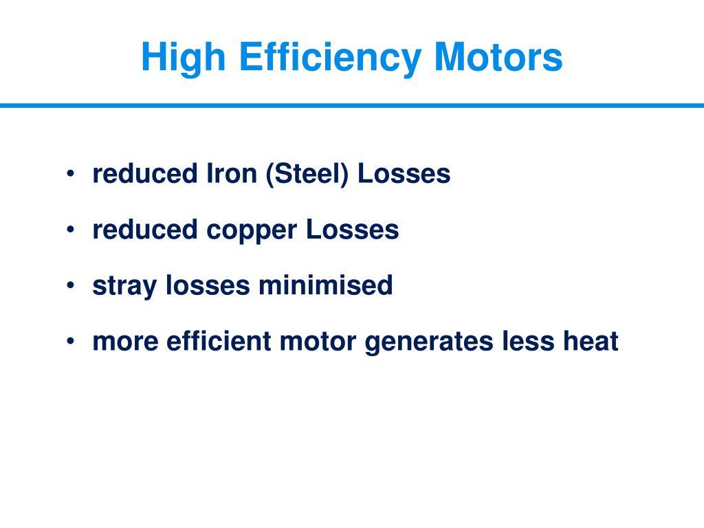 High Efficiency Motors