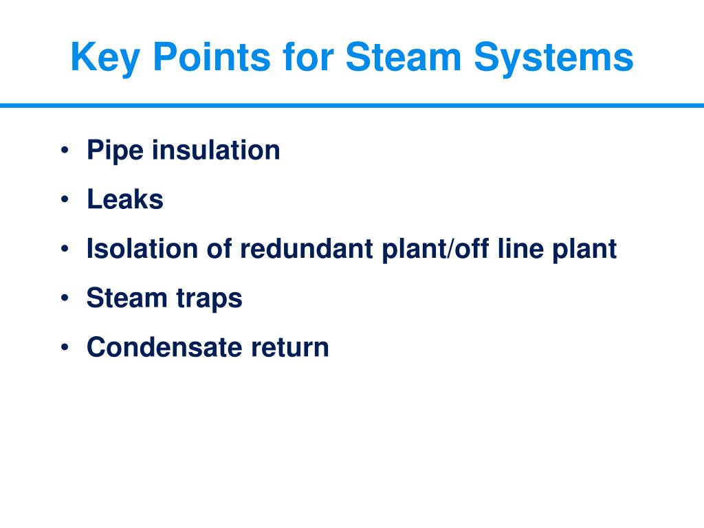 Key Points for Steam Systems