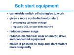 soft start equipment