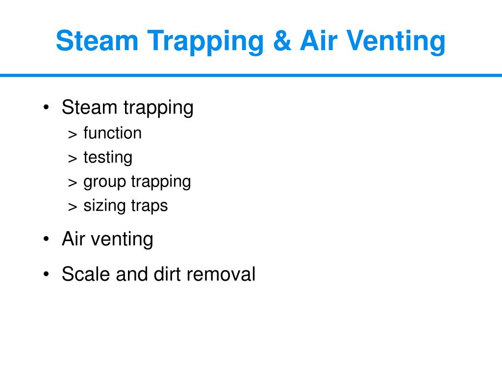 Steam Trapping & Air Venting