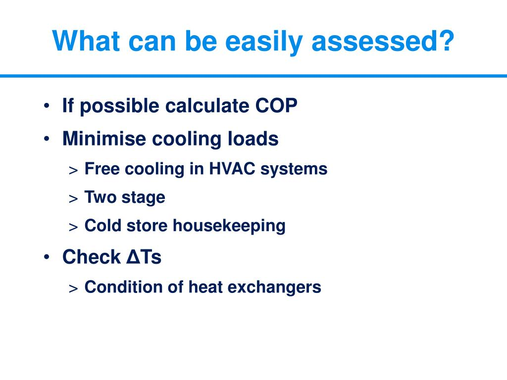 What can be easily assessed?