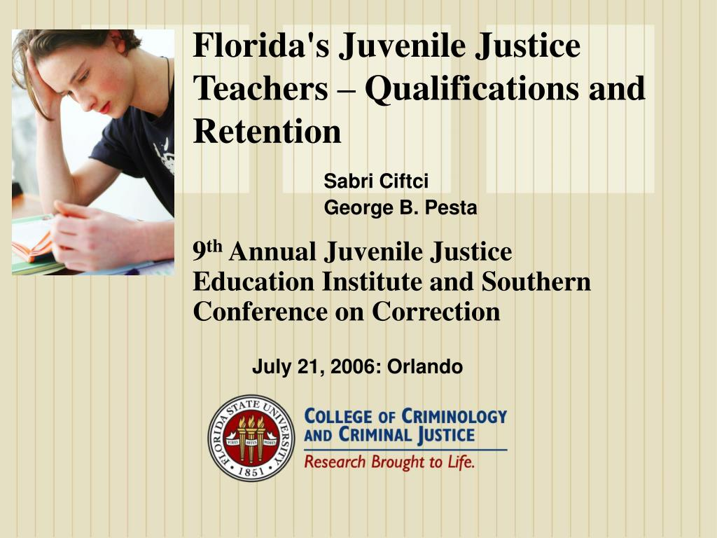 Florida's Juvenile Justice Teachers – Qualifications and Retention