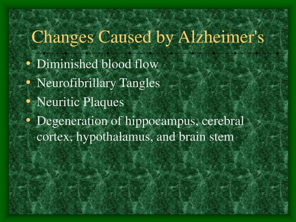 Changes Caused by Alzheimer's
