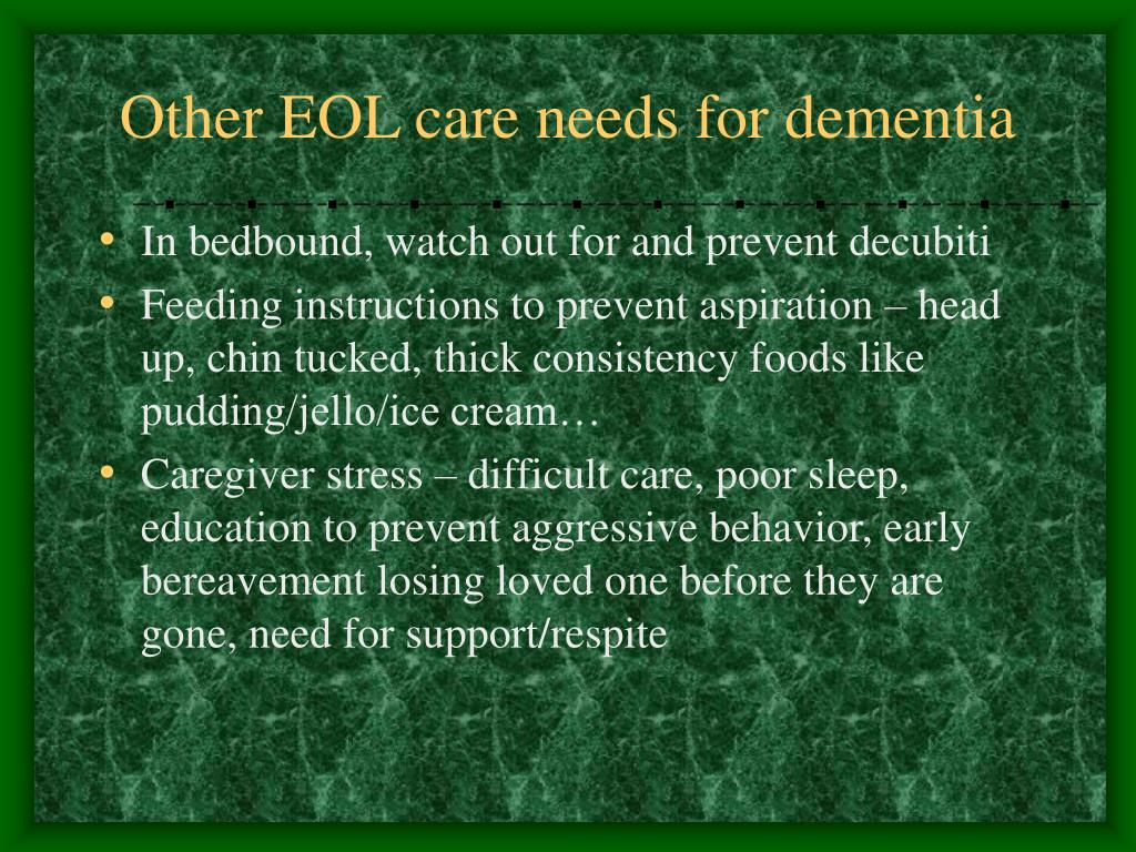 Other EOL care needs for dementia
