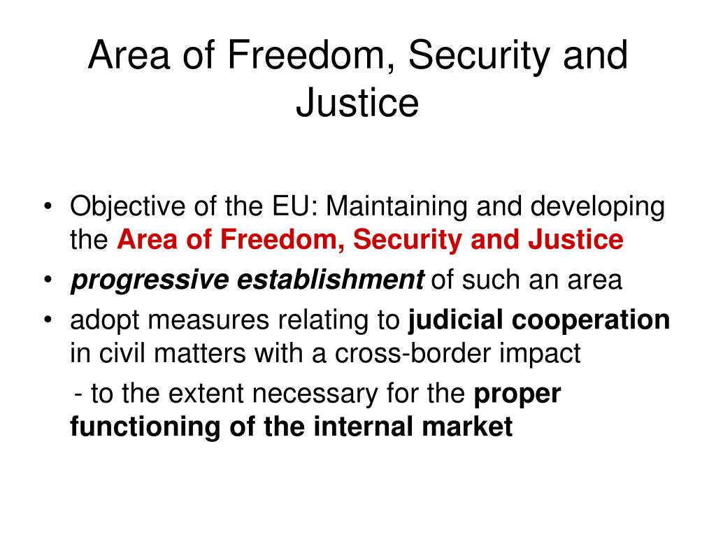Area of Freedom, Security and Justice