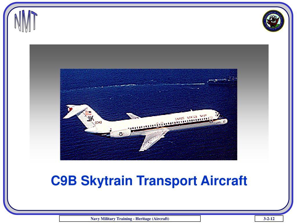 C9B Skytrain Transport Aircraft