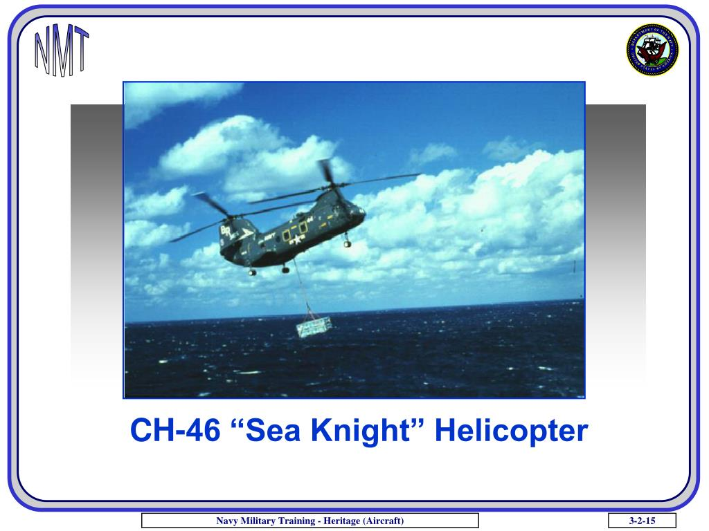 "CH-46 ""Sea Knight"" Helicopter"