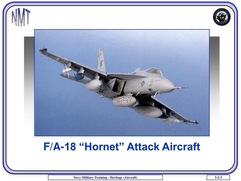 """F/A-18 """"Hornet"""" Attack Aircraft"""