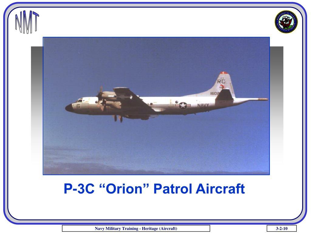 "P-3C ""Orion"" Patrol Aircraft"