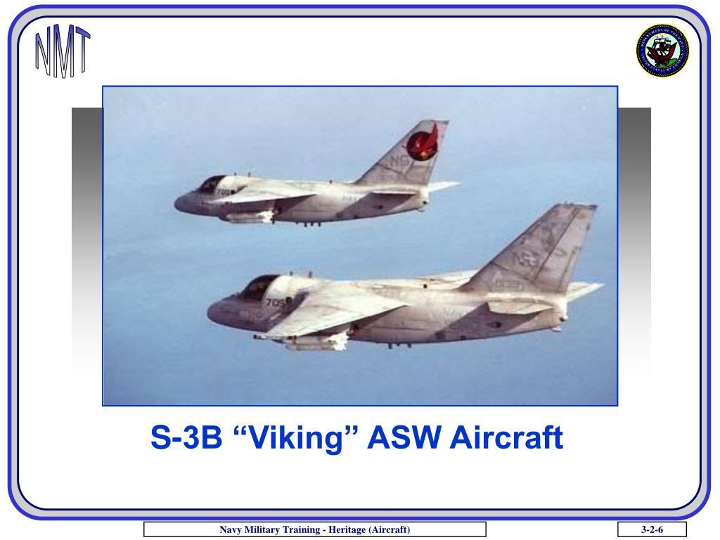 """S-3B """"Viking"""" ASW Aircraft"""