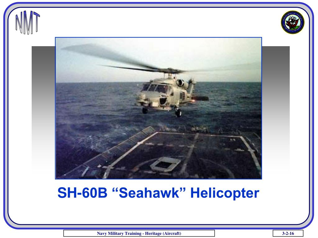 "SH-60B ""Seahawk"" Helicopter"