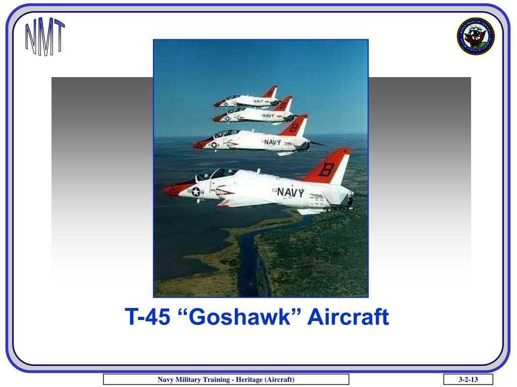 "T-45 ""Goshawk"" Aircraft"
