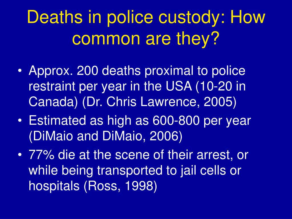 Deaths in police custody: How common are they?