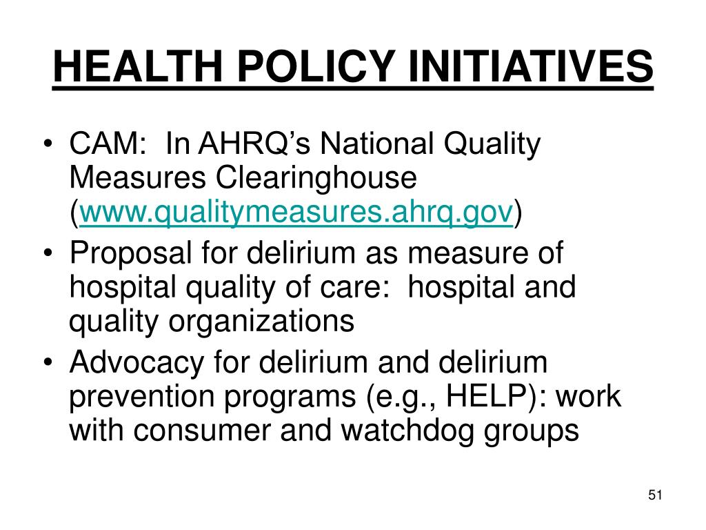 HEALTH POLICY INITIATIVES