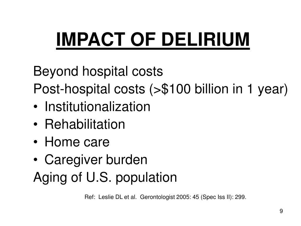 IMPACT OF DELIRIUM