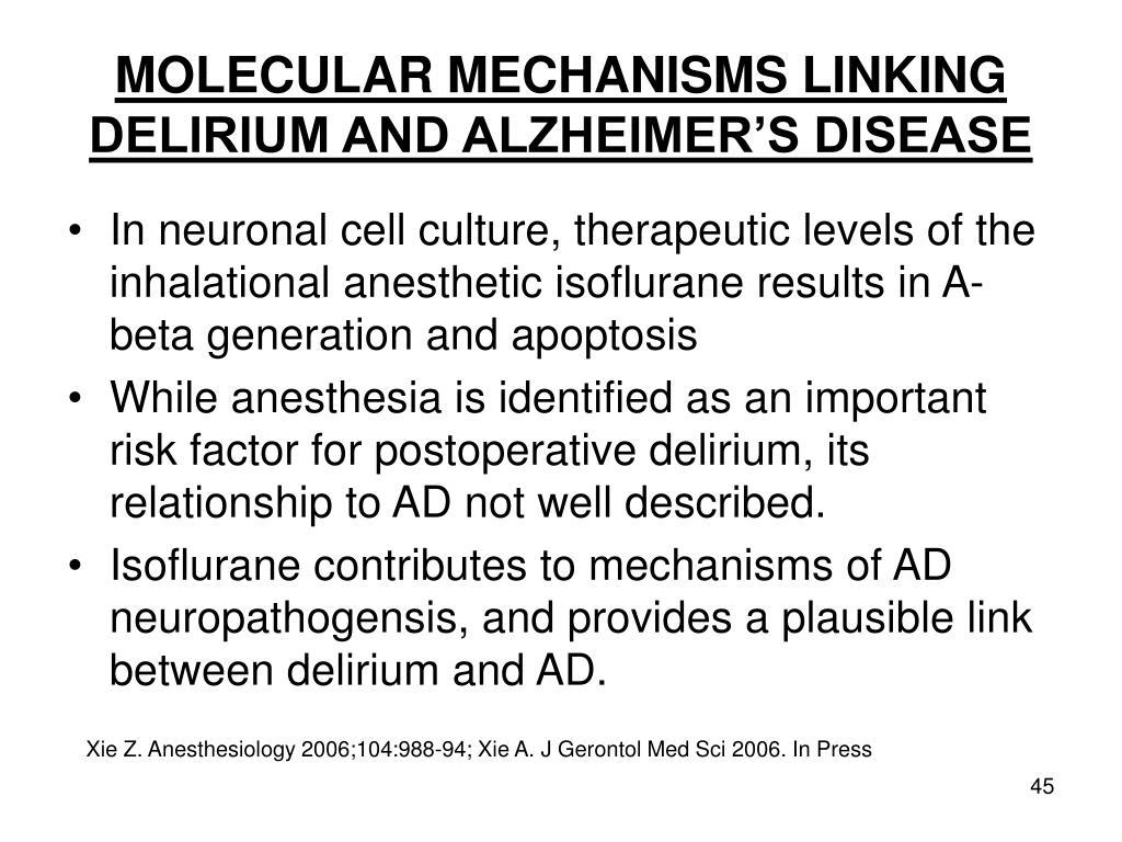 MOLECULAR MECHANISMS LINKING DELIRIUM AND ALZHEIMER'S DISEASE