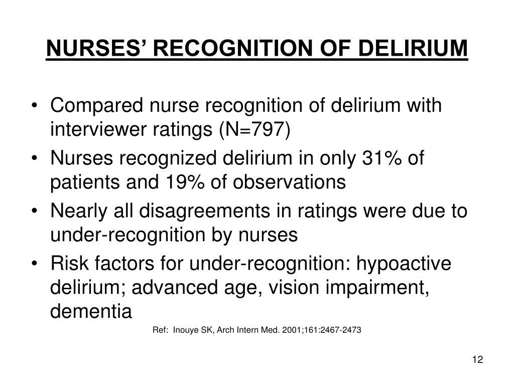 NURSES' RECOGNITION OF DELIRIUM