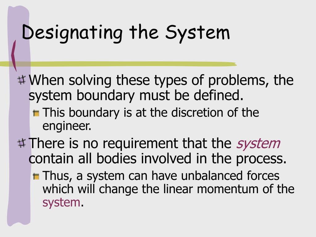 Designating the System