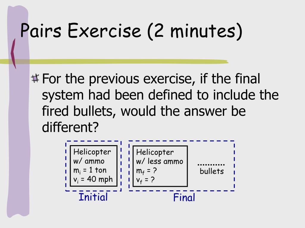 Pairs Exercise (2 minutes)