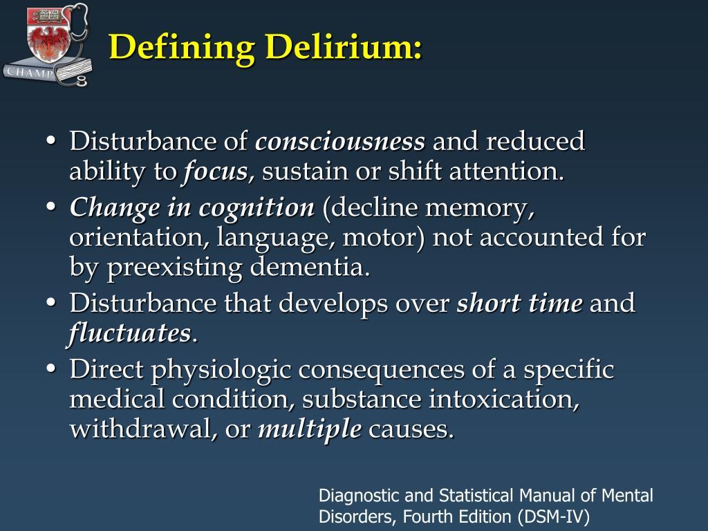 Defining Delirium: