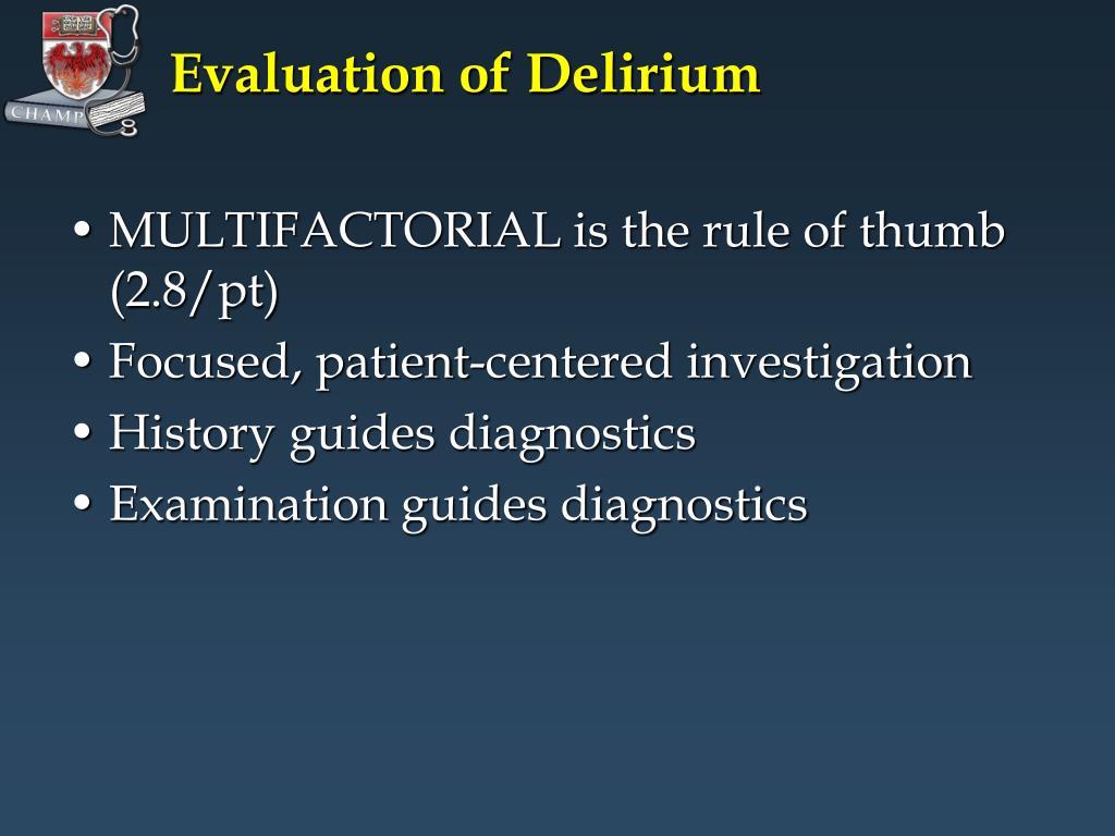 Evaluation of Delirium