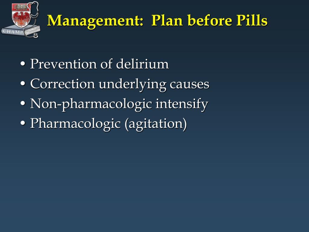 Management:  Plan before Pills