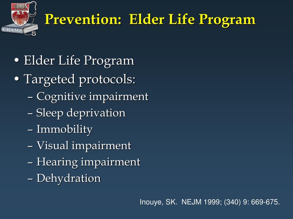 Prevention:  Elder Life Program