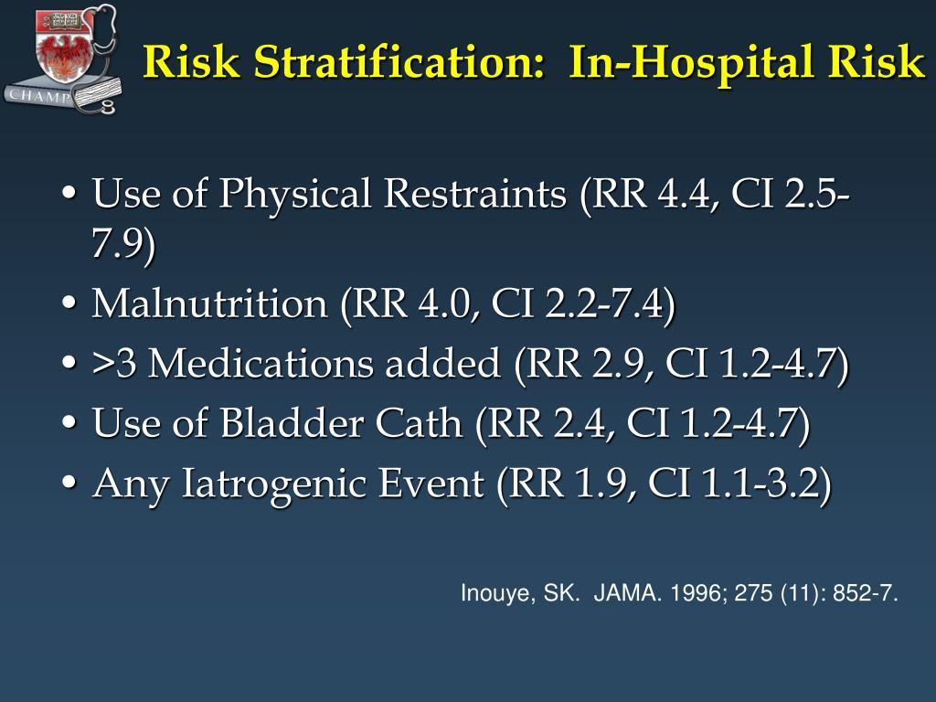 Risk Stratification:  In-Hospital Risk