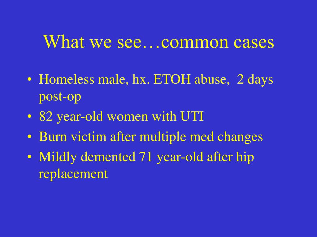 What we see…common cases