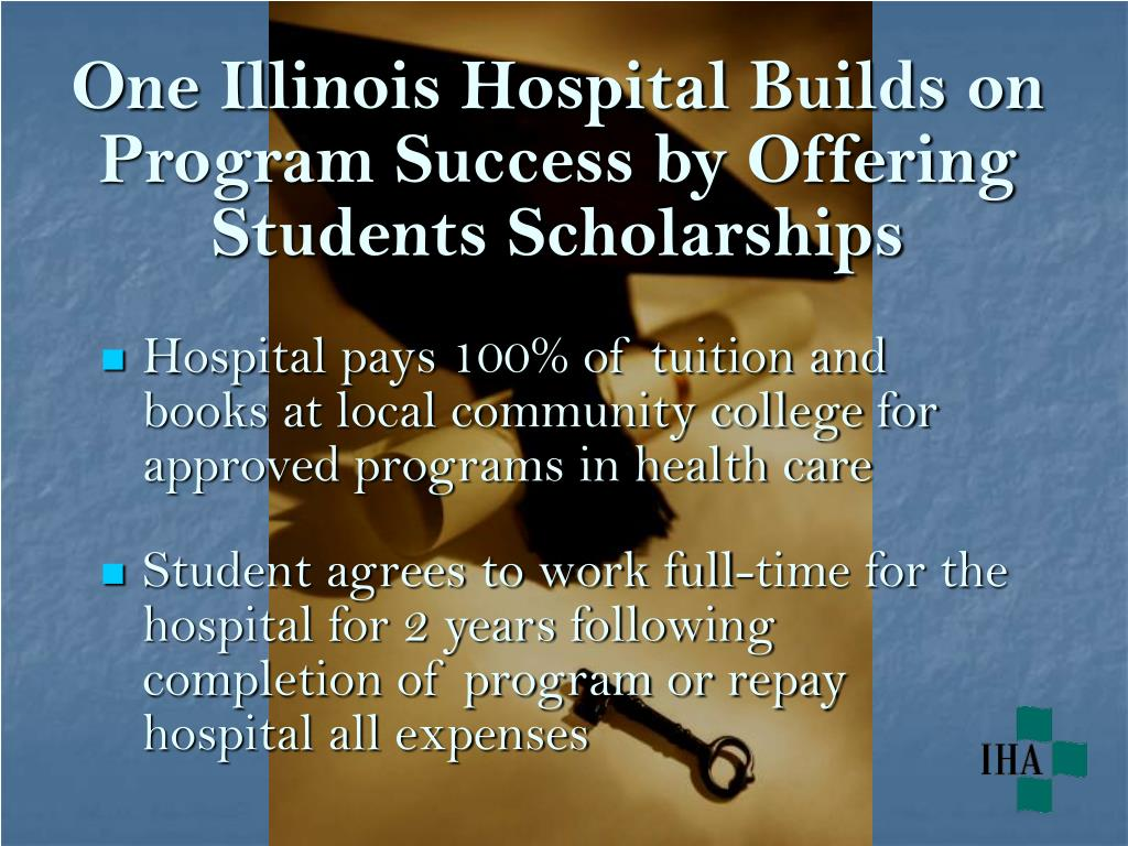 One Illinois Hospital Builds on Program Success by Offering Students Scholarships