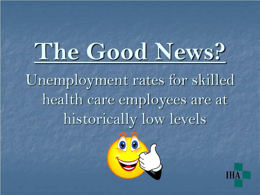The Good News?