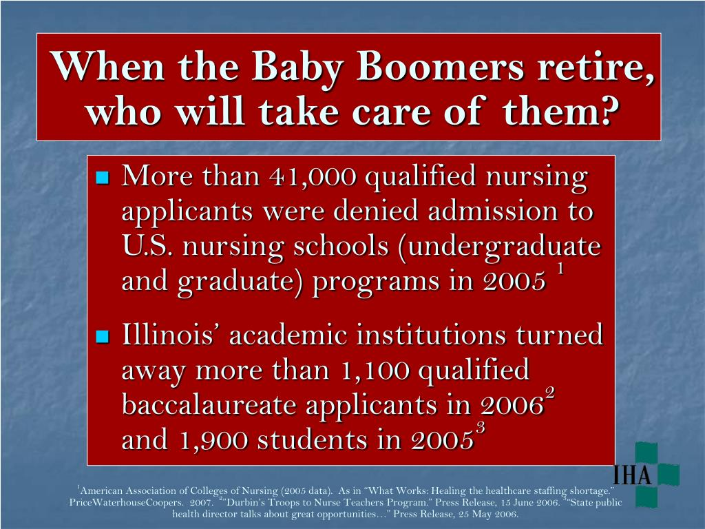 When the Baby Boomers retire, who will take care of them?