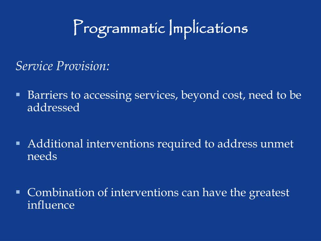 Programmatic Implications