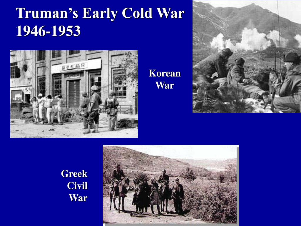 Truman's Early Cold War
