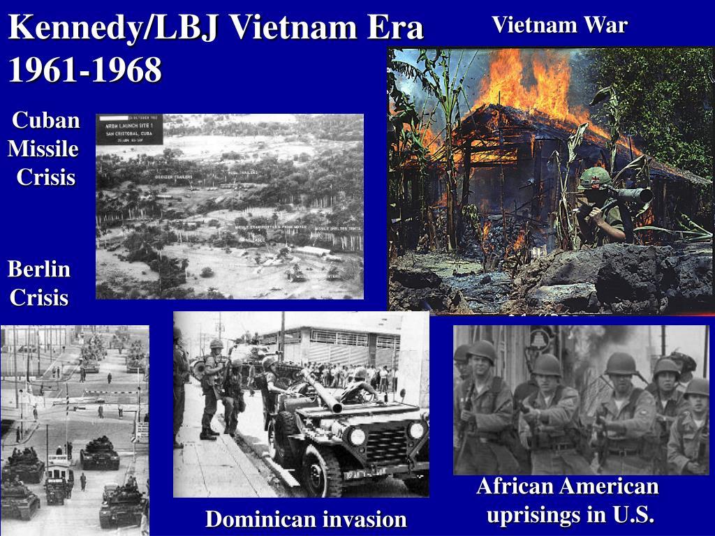 Kennedy/LBJ Vietnam Era