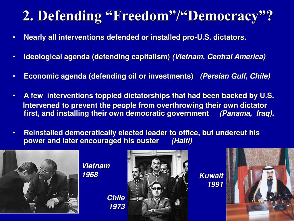 "2. Defending ""Freedom""/""Democracy""?"