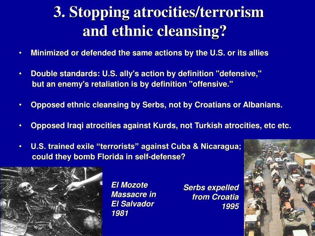 3. Stopping atrocities/terrorism