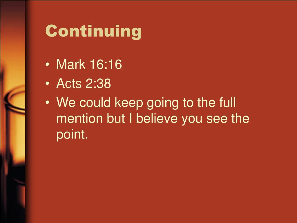 Continuing