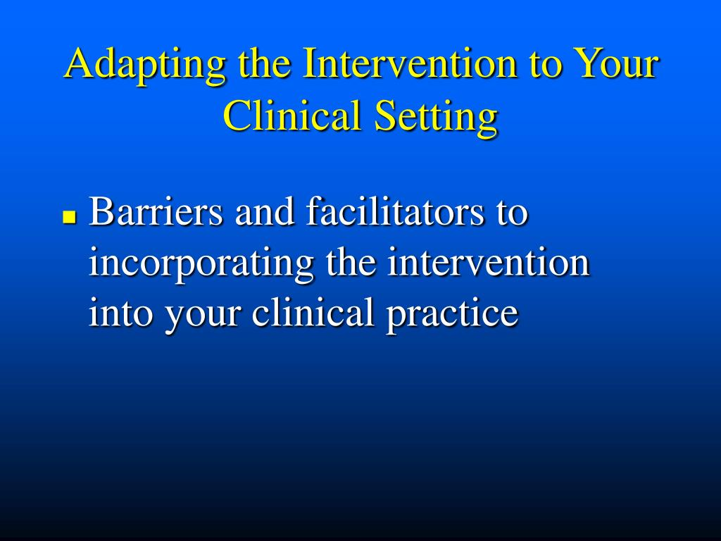 Adapting the Intervention to Your Clinical Setting