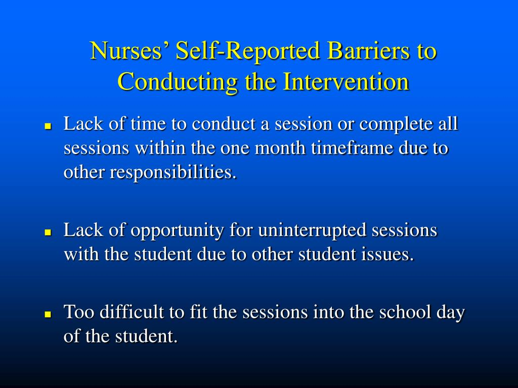 Nurses' Self-Reported Barriers to Conducting the Intervention
