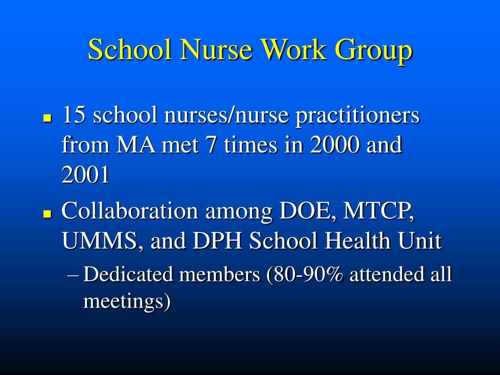 School Nurse Work Group