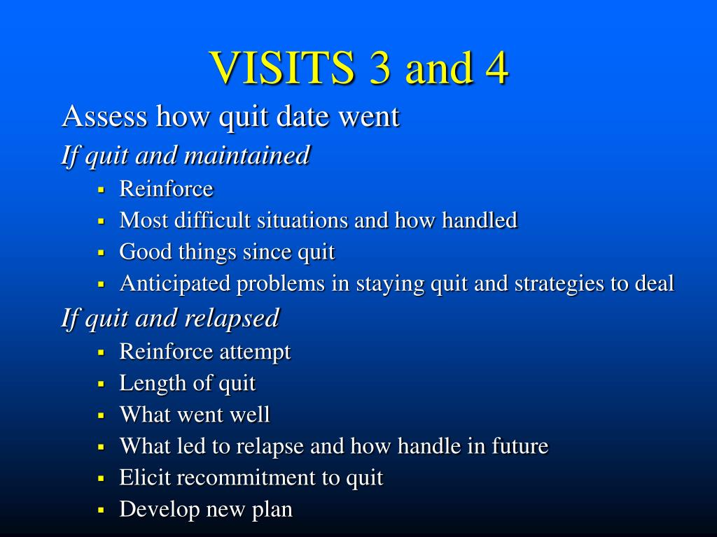 VISITS 3 and 4