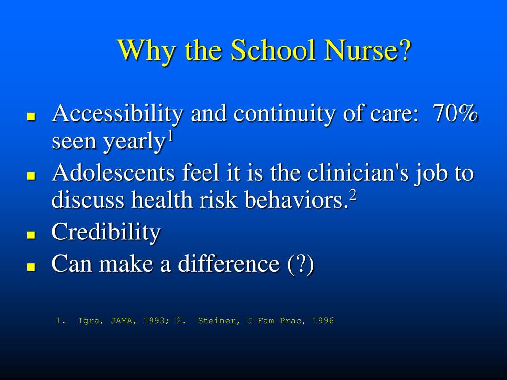 Why the School Nurse?