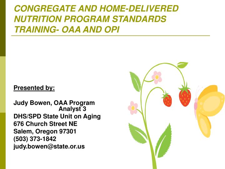 Congregate and home delivered nutrition program standards training oaa and opi